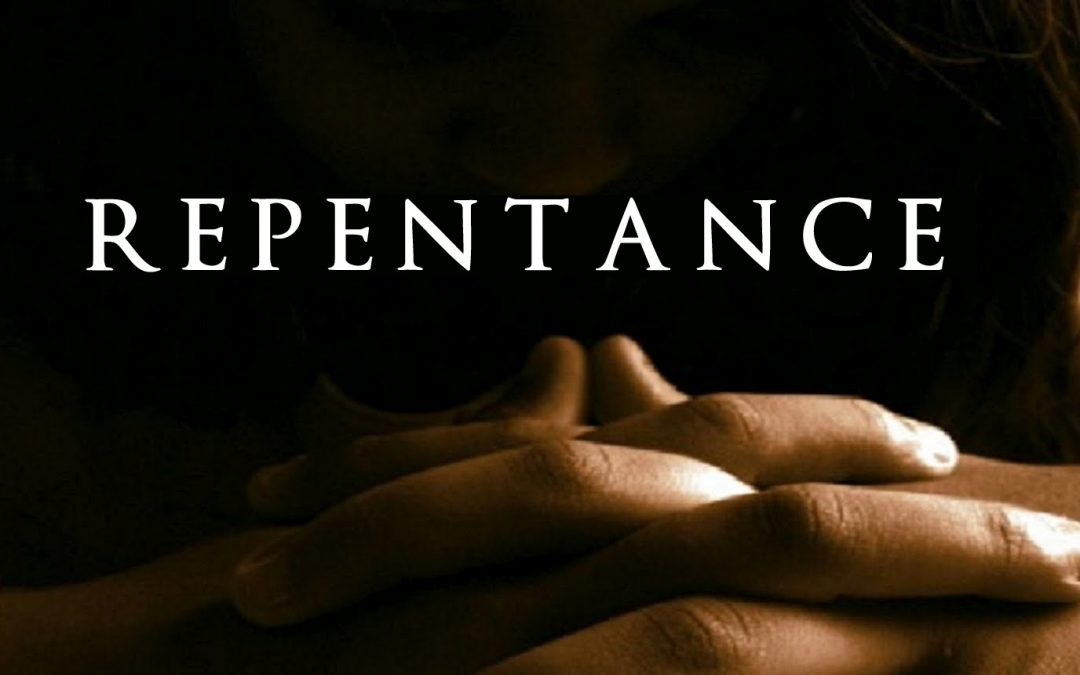How can I know if I have really repented?