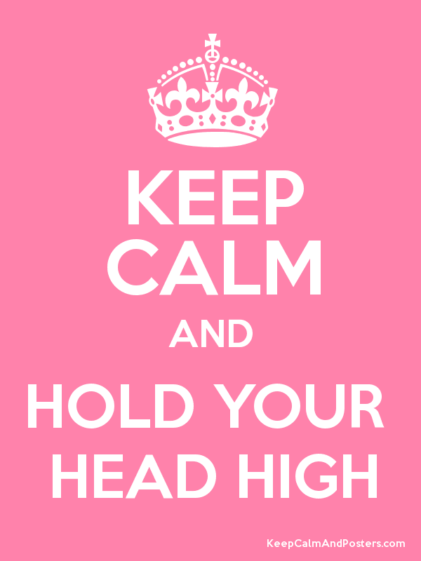 Hold head high Mormon Quote