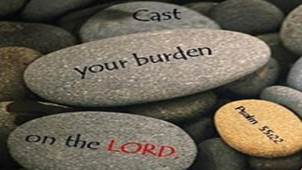How do you cast your burdens upon the Lord?