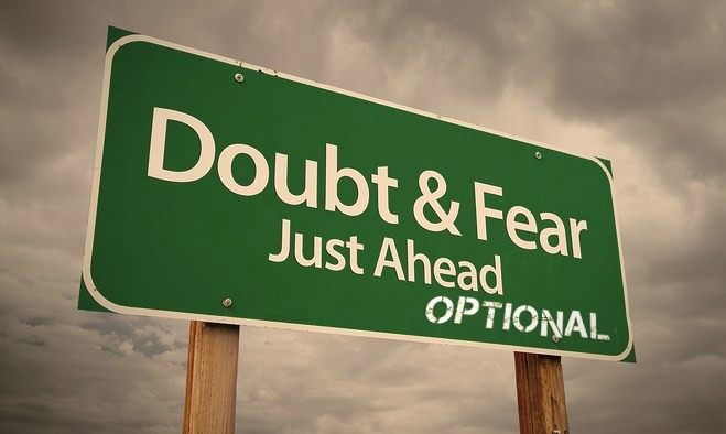 How do we overcome feelings of doubt and fear?