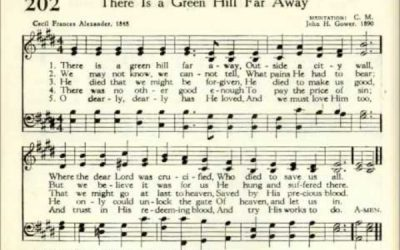 "Why is a verse missing from the hymn ""There is a Green Hill far Away?"""