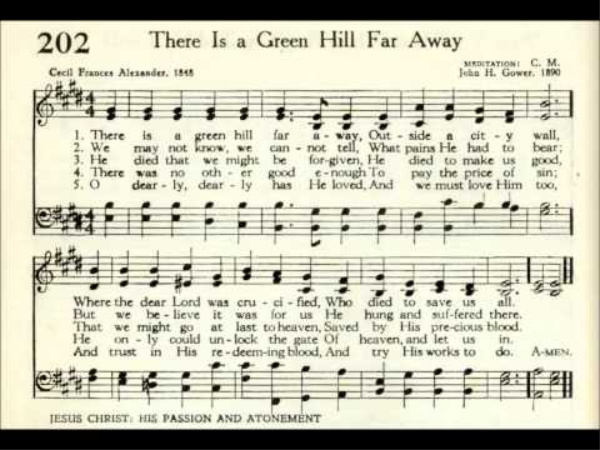 """Why is a verse missing from the hymn """"There is a Green Hill far Away?"""""""