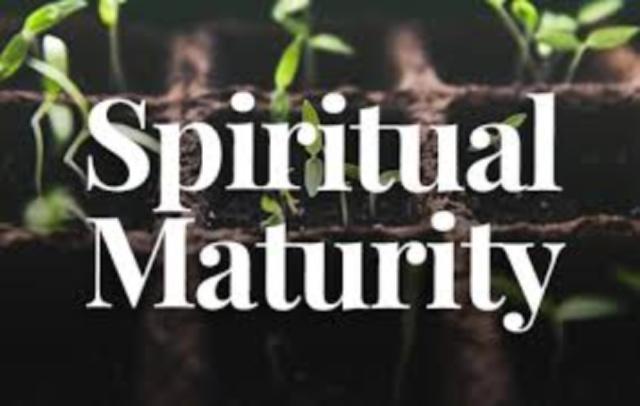 How would you explain or describe spiritual maturity?